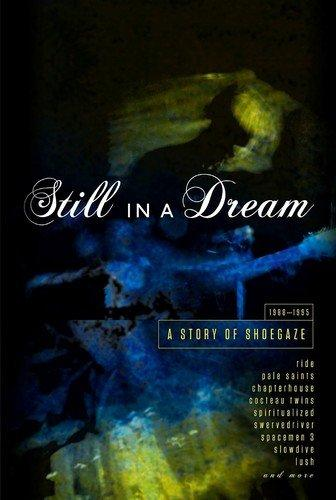 Still in a Dream: A Story of Shoegaze 1988-1995 [5CD]