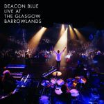 Live at the Glasgow Barrowlands (Blu-Ray)