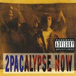 2Pacalypse Now (LP)