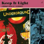 Keep It Light: A Panorama of British Jazz - The Modernists (CD)