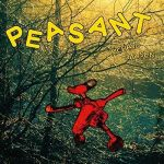 Peasant [Indie Exclusive] (LP)