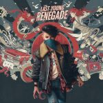 Last Young Renegade (LP)
