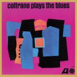 Coltrane Plays the Blues (LP)