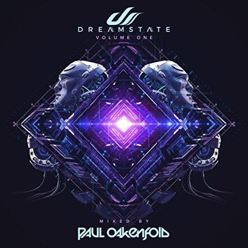 Dreamstate Volume One (Mixed By Paul Oakenfold)