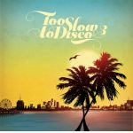 Too Slow To Disco Vol. 3 (CD)