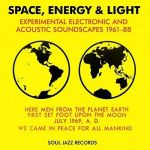 Space, Energy & Light: Experimental Electronic and Acoustic Soundscapes 1961-88 (CD)