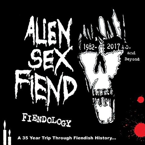 Fiendology: A 35 Year Trip Through Fiendish History: 1982 - 2017 AD and Beyond