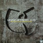 Legends of the Wu-Tang (LP)
