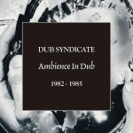 Ambience in Dub 1982 - 1985 [5CD] (CD Box Set)