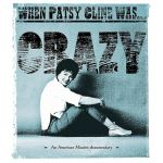 When Patsy Cline Was... Crazy (DVD)