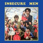 Insecure Men (CD)