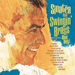 Sinatra And Swingin¿ Brass [2 FOR £22] (LP)