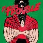 Francis Trouble (LP)