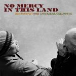 No Mercy in This Land (LP)