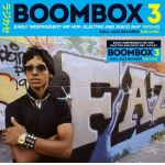Boombox 3: Early Independent Hip Hop, Electro and Disco Rap 1979-83 (CD)
