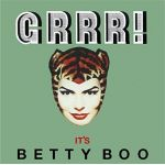 Grrr! It's Betty Boo (Deluxe) (CD)