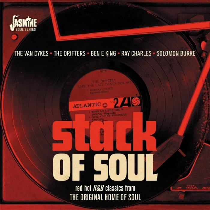 Stack of Soul: Red Hot R&B Classics From the Original Home of Soul