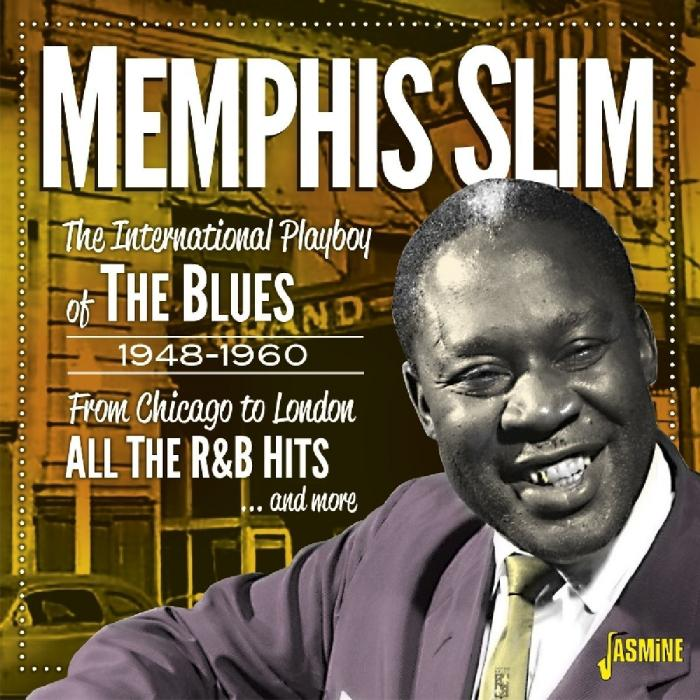 The International Playboy of the Blues 1948-1960: From Chicago to London - All the R&B Hits and More