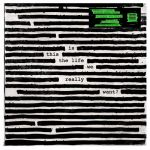 Is This the Life We Really Want? [Green Vinyl] (LP)