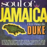 Soul of Jamaica / Here Comes the Duke (CD)