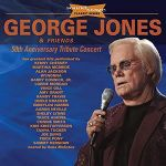 George Jones & Friends: 50th Anniversary Tribute Concert (CD)