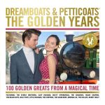 Dreamboats & Petticoats: The Golden Years (CD)
