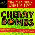 The Old Grey Whistle Test: Cherry Bombs (LP)