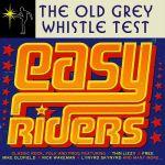 The Old Grey Whistle Test: Easy Riders (CD)