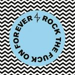 Rock the Fuck on Forever (LP)