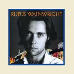 Rufus Wainwright [2 FOR £22] (LP)