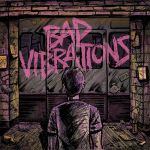 Bad Vibrations (Indie Exclusive) (LP)