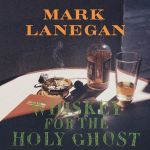 Whiskey For the Holy Ghost (LP)