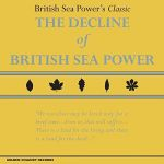 Decline of British Sea Power (LP Box Set)