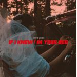 If I Knew / In Your Bed (7