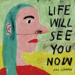 Life Will See You Now (Cassette)